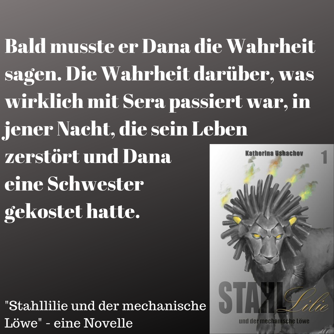Stahllilie und der mechanische Löwe (Band 1)